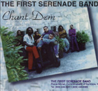 CHANT DEM by FIRST SERENADE BAND