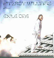 FITZROY WILLIAMS performs EXILE ONE