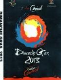 2013 Dimanche Gras DVD - I Am Carnival