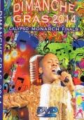 2014 Dimanche Gras Calypso Finals DVD