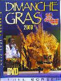 Dimanche Gras T&T DVD 2009