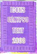 T&T Icons Calypso Tent 2008