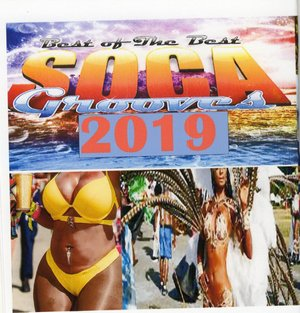 Best of Soca Grooves 2019