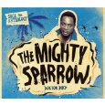 Mighty Sparrow - Soca Anthology