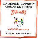 ZOUKLAND-KADENCELYPSO'S GREATEST HITS